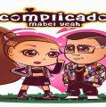 """MABEL YEAH RELATA SU PROPIA HISTORIA DE AMOR CON """"COMPLICADO"""""""