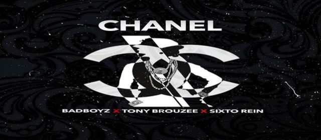 """SIXTO REIN LANZÓ """"CHANEL"""" JUNTO A BADBOYZ Y TONY BROUZEE"""