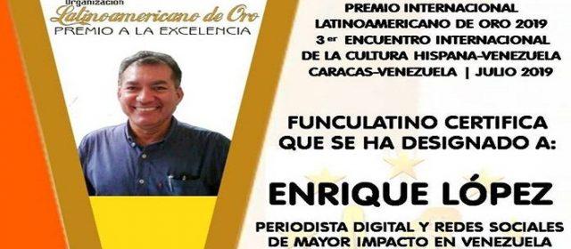 ENRIQUE LÓPEZ ALFONZO PERIODISTA DIGITAL Y REDES SOCIALES DE MAYOR IMPACTO EN VENEZUELA