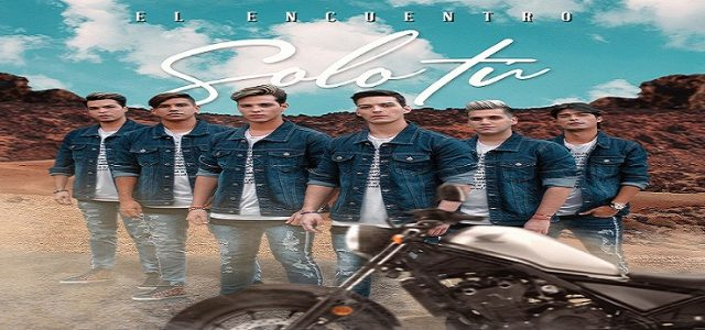 """EL ENCUENTRO SE RENUEVA MUSICALMENTE CON """"SOLO TÚ"""""""