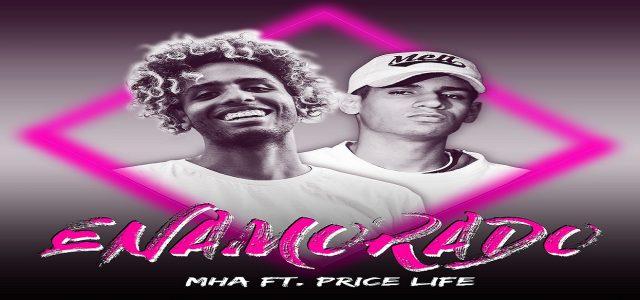 """¡AL ESTILO R&B Y TRAP! MHA ESTRENA """"ENAMORADO"""" JUNTO A PRICE LIFE"""