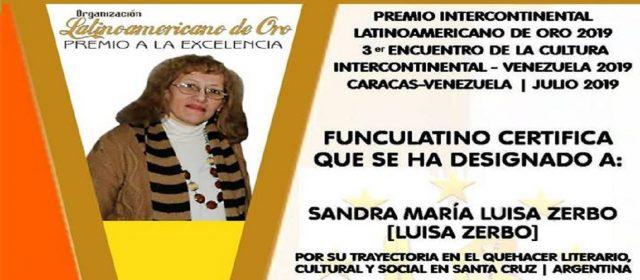 SANDRA MARÍA LUISA ZERBO: PREMIO LATINOAMERICANO DE ORO POR SU TRAYECTORIA EN EL QUEHACER LITERARIO, CULTURAL Y SOCIAL EN SANTA CRUZ ARGENTINA