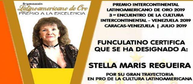 STELLA MARIS REGUEIRA: NOMINADA AL PREMIO INTERCONTINENTAL LATINOAMERICANO DE ORO 2019