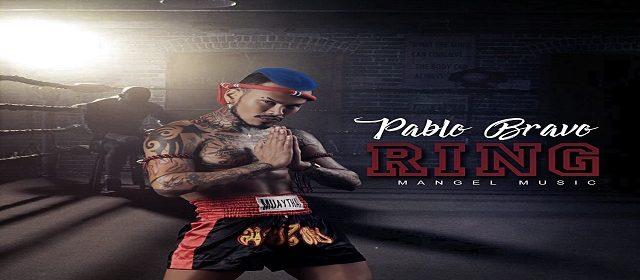 PABLO BRAVO REGRESA A LA INDUSTRIA MUSICAL COMO EL REY DEL RING