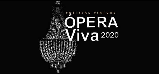 ÓPERA VIVA FESTIVAL VIRTUAL 2020 DESDE EL CENTRO CULTURAL BOD