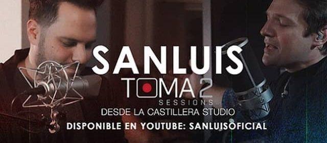 """SANLUIS COMPARTE ÉXITOS Y RECUERDOS EN """"TOMA2 SESSIONS"""""""