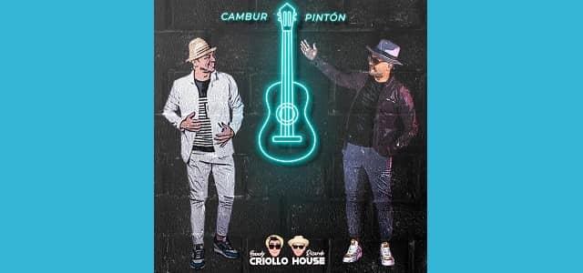 """BANDY RICARDO CRIOLLO HOUSE MARCAN UNA NUEVA ETAPA EN SU CARRERA CON EL EP """"CAMBUR PINTÓN"""""""