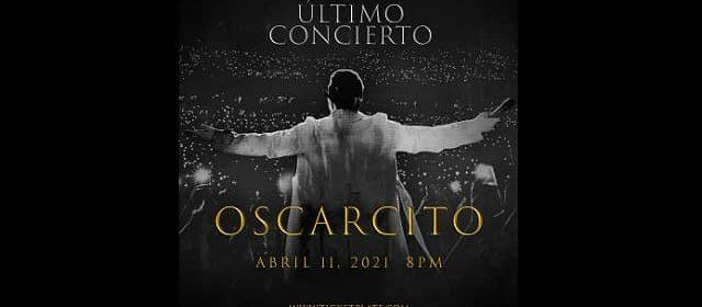 OSCARCITO SE RETIRA DE LOS ESCENARIOS CON UN CONCIERTO STREAMING