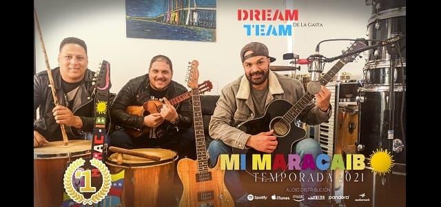 """MI MARACAIBO"" EL HIT DEL DREAM TEAM DE LA GAITA"
