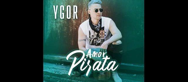 """YGOR LE CANTA A UN """"AMOR PIRATA"""""""