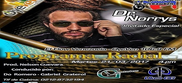 """ENTREVISTA ESTE MARTES 21-03-17 EN EL PROGRAMA RADIAL EL FLOW VENEZUELA AL """"DR. NORRYS"""""""