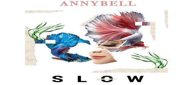 """ANNYBELL CIERRA EL AÑO """"SLOW"""""""