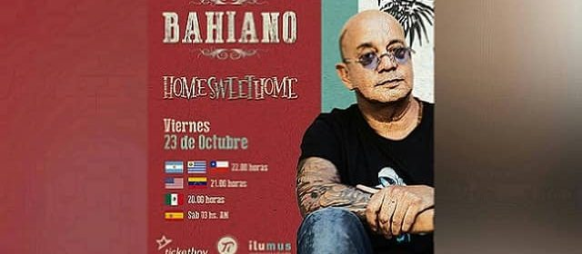 """BAHIANO"" REGRESA VÍA STREAMING POR PRIMERA VEZ"