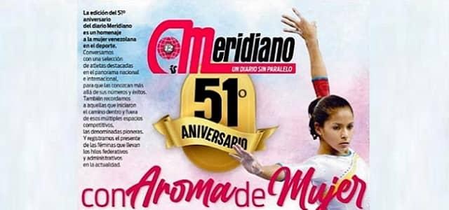 EL DIARIO MERIDIANO CELEBRA 51 AÑOS CON AROMA DE MUJER