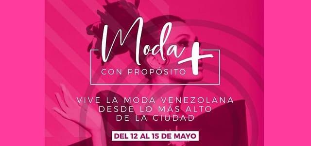 """""""MODA CON PROPÓSITO"""" LLEGA A LO MÁS ALTO DE LA CIUDAD"""