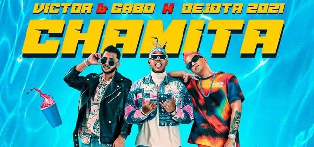 """VÍCTOR & GABO JUNTO A DEJOTA 2021 ENCIENDEN A SU """"CHAMITA"""""""