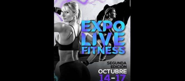 """""""EXPO LIVE FITNESS"""" EL EVENTO DEL AÑO INICIA SU 2DA EDICIÓN"""