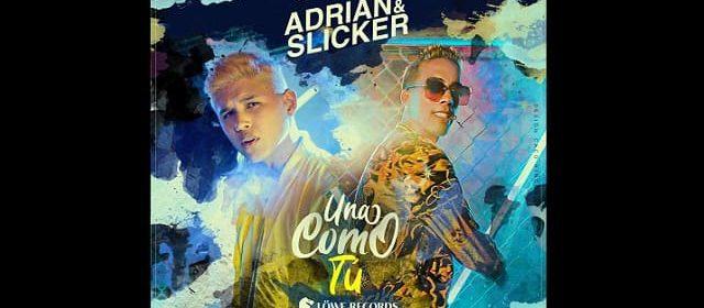 """ADRIAN Y SLICKER ESTÁN BUSCANDO """"UNA COMO TÚ"""" EN SU NUEVO PROMOCIONAL"""